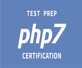 Test Prep: PHP 7 Certification
